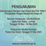 PENGUMUMAN MENYAMBUT HARI RAYA IDUL FITRI 1422 H.